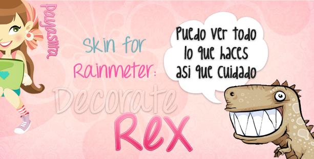 Decorate Rex' SkinForRainmeter by Payasiita