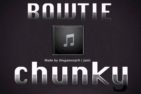 Chunky - Bowtie theme by thegamerpr0