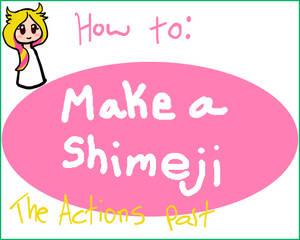 Make a Shimeji (Part2 the Actions)