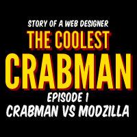 The Coolest Crabman - Episode 1