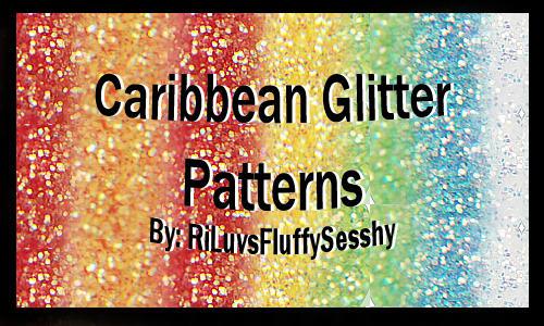 Caribbean Glitter Patterns by RiLuvsFluffySesshy