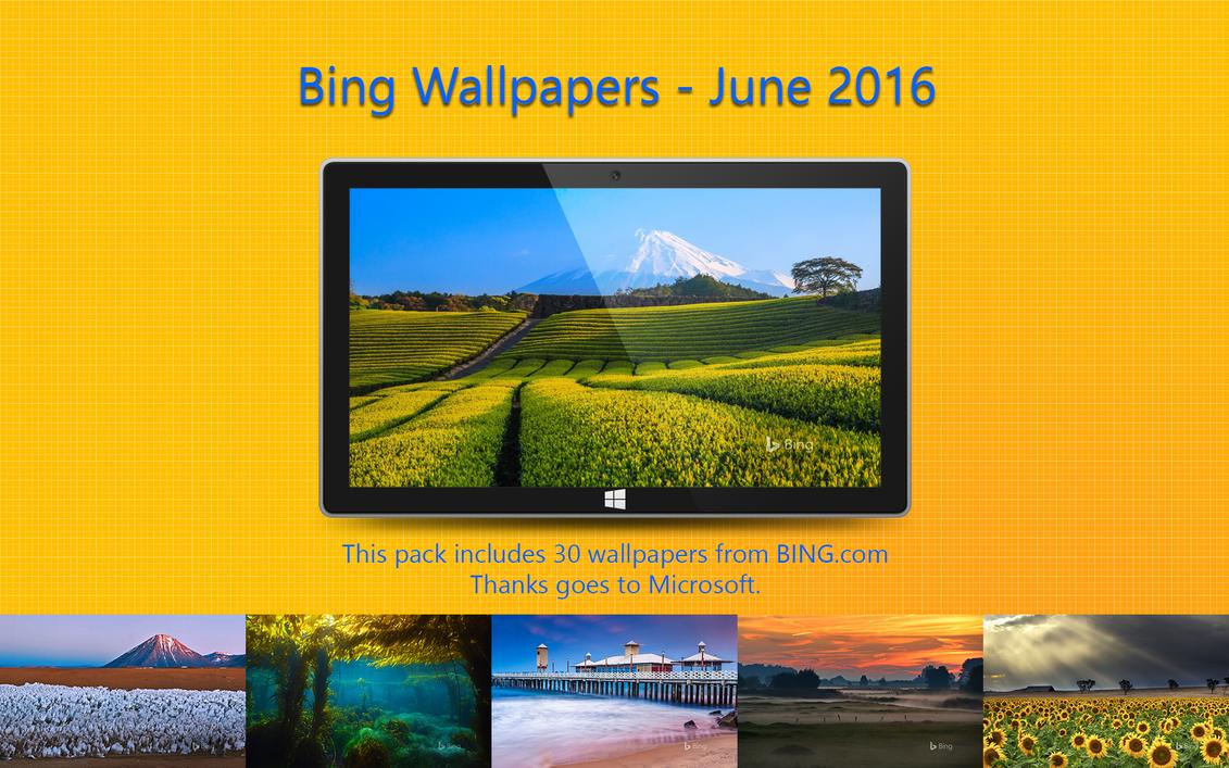 Bing Wallpapers - June 2016 by Misaki2009