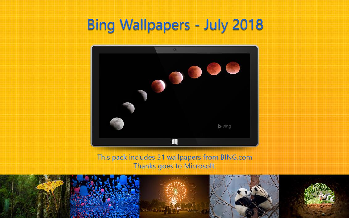 Bing Wallpapers - July 2018 by Misaki2009