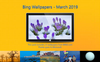 Bing Wallpapers - March 2019