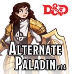 DUNGEONS AND DRAGONS 5E: Alternate Paladin v1.5