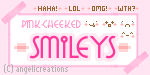 Pink Cheeked Smileys by overainbowz