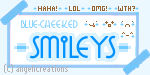 Blue Cheeked Smileys