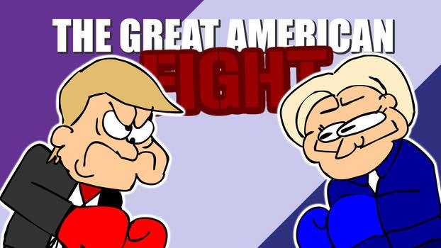 THE GREAT AMERICAN FIGHT! CLINTON VS TRUMP