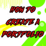 How to Create a Portfolio. by Disasterpeice777