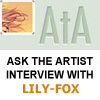 ASKtheARTIST Interview: LILY-FOX by thefluffyshrimp
