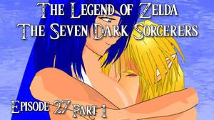 Zelda Seven Dark Sorcerers Episode27 part 1