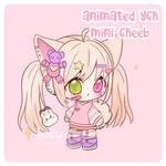 [CLOSED] Animated YCH - Mini Cheeb