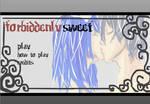 Forbiddenly Sweet--WIP