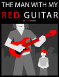 The Man with my Red Guitar