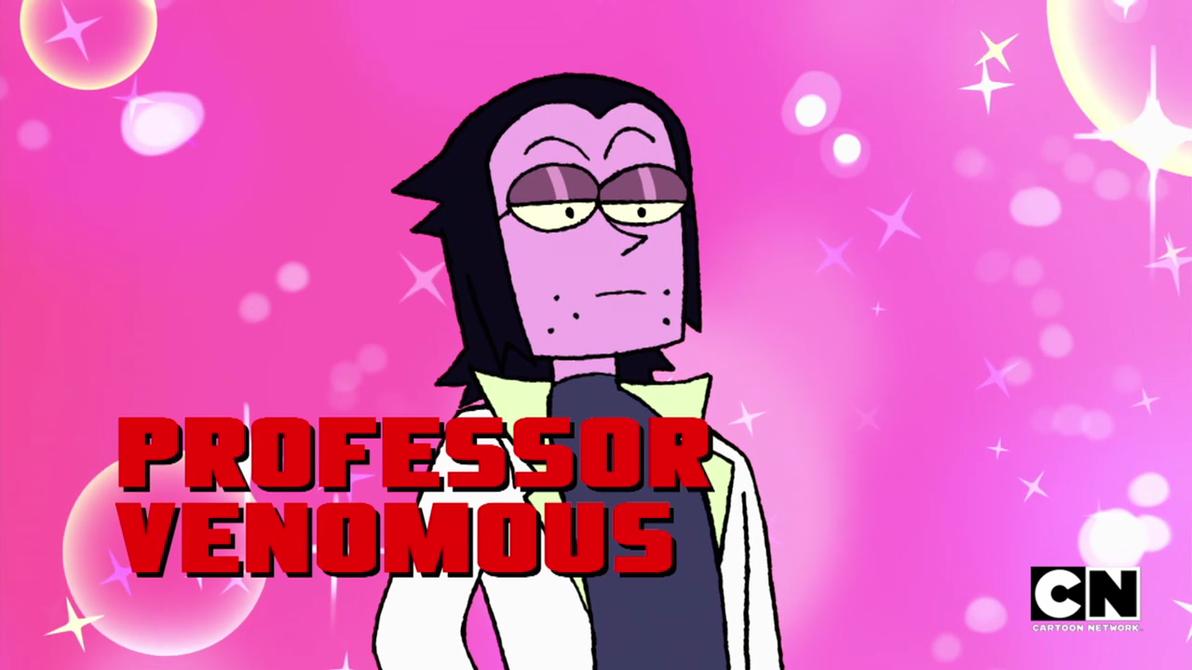 Professor Venomous x Reader: Anti-Love of Venom by