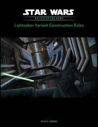 Lightsaber Construction Rules