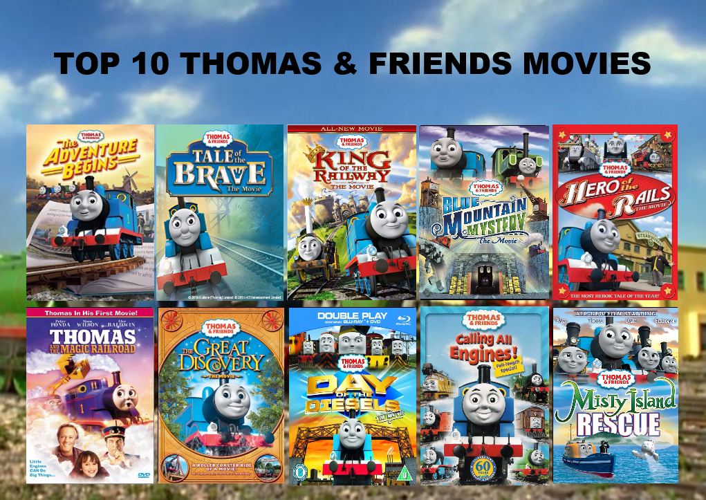 My Top 10 Favorite Thomas Movies By Jplover764 On Deviantart