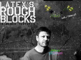latex's rough blocks
