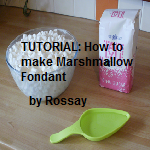 Tutorial: Marshmallow Fondant by Rossay