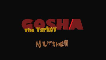 Gosha The Yarkov Nutshell