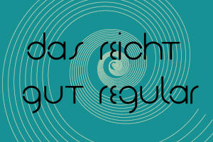 Das Reicht Gut Regular Font by makeittomyway