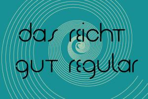 Das Reicht Gut Regular Font by makeittomyway