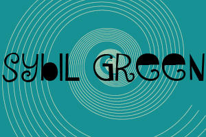 Sybil Green Font by makeittomyway
