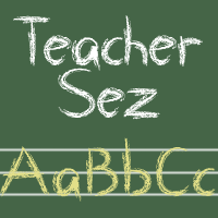 Teacher Sez by smartalecvt