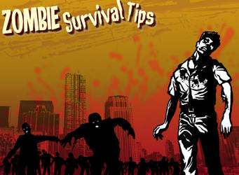 Zombie Survival Tips by Greathouse