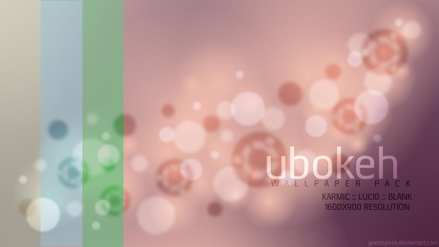 Ubokeh Wallpaper Pack by giantspeck