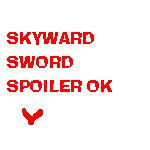 SKYWARD SWORD SPOILER