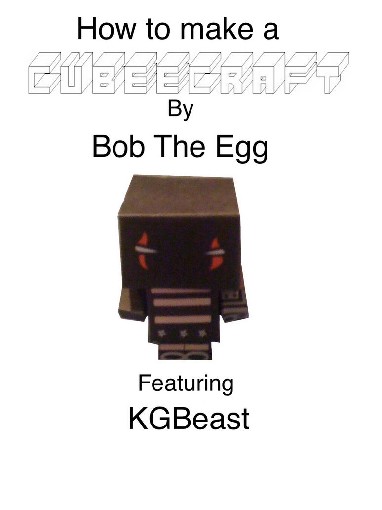 How to make a Cubee by BobTheEgg