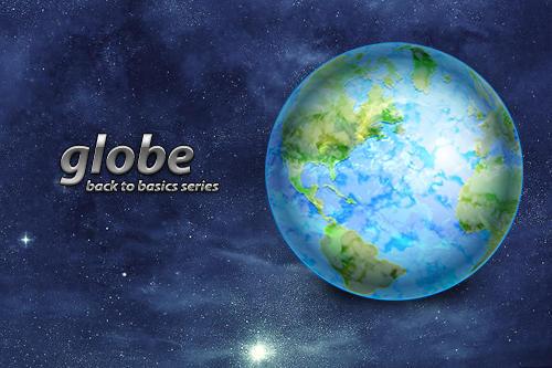 Globe: Back To Basics Series by neo014