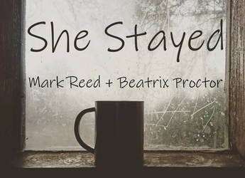 NCH | She Stayed (Mark / Beatrix)
