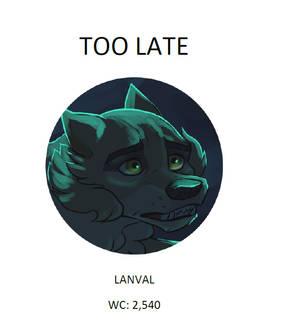 Too Late (Lanval) - SVA