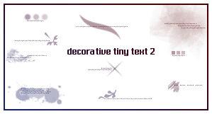 Decorative Tiny Text 2