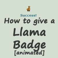 How to give a Llama Badge by Samantha-dragon