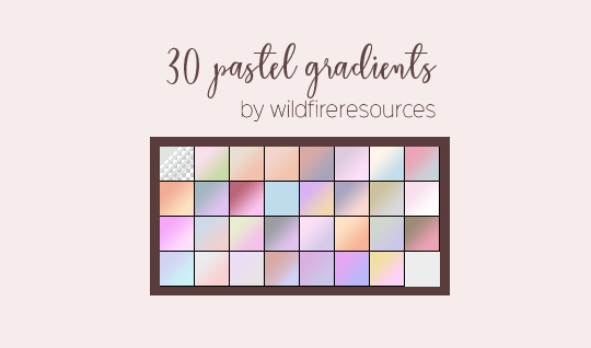 pastel gradients @wfres by wildfireresources