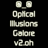 Optical Illusions Galore v2.oh by WindyPower