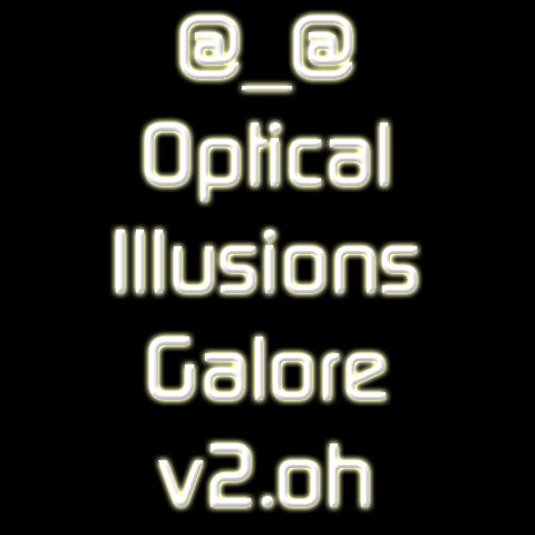 Optical Illusions Galore v2.oh