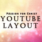 YouTube Layout of PASSIONforCHRIST by whitenine