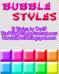 Bubble Styles