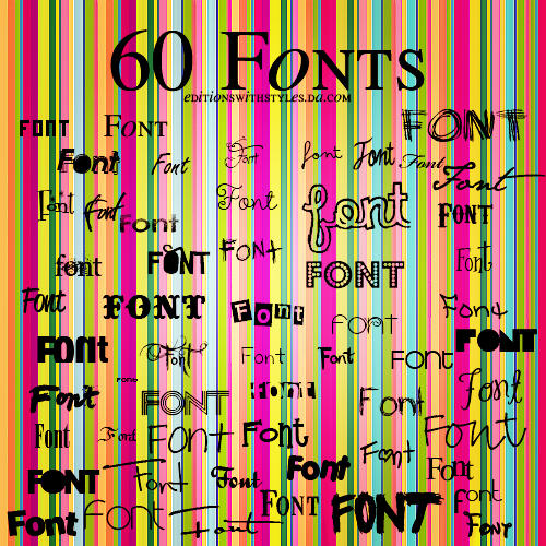60 Fonts By:ews.da.com by editionswithstyles