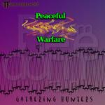 Gathering Hunters: Peaceful Warfare