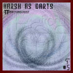 Harsh as Darts #5