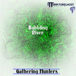 Gathering Hunters: Bubbling River