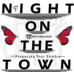 Preparing Your Zombie: Night on the Town