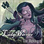 Making of Lady Warrior by erikegon