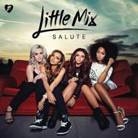 + Salute | Album  | Little Mix [iTunes version] by LoveAndPeaceBitch