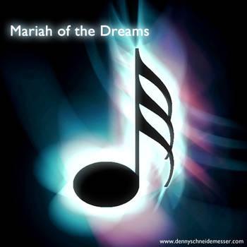 Mariah of the Dreams